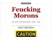 Feucking Morons