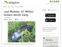 Lost Mobiles: $7 Million Dollars Worth Daily