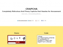 CRAPCHA: Completely Ridiculous And Phony Captcha that Hassles for Amusement