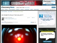 Do Robots Rule the Galaxy?