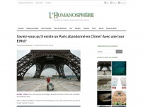 Paris abandonné en Chine