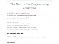 The Destructive Programming Manifesto