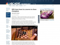 Bill Gates loses in 9 moves to chess champion