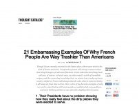21 Embarrassing Examples Of Why French People Are Way Trashier Than Americans